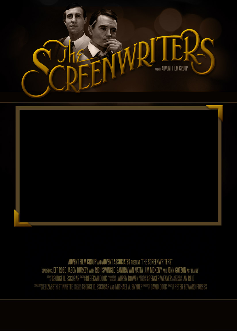 The Screenwriters is an exciting new film by Advent Film Group that is coming in 2012.